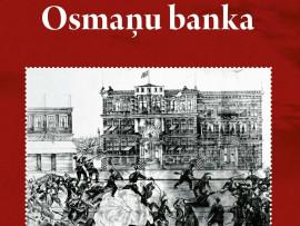 Османский банк, который захватили, но не грабили